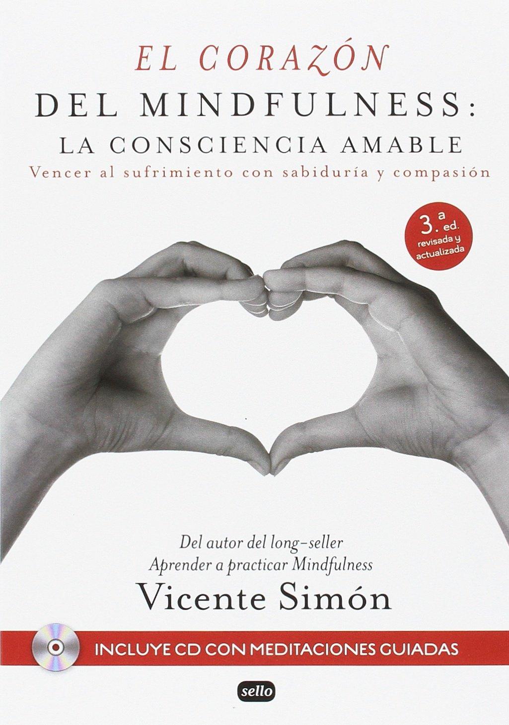 """portada del libro """"El corazón del mindfulness: la consciencia Amable. Vencer al sufrimiento con sabiduria y compasión"""""""