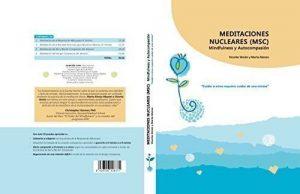 """Portada del libro y CD """"Meditaciones nucleares (MSC): Mindfulness y autocompasión"""""""