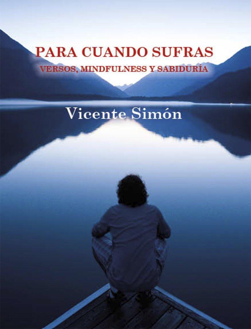"""portada del libro """"Para cuando sufras: versos, mindfulness y sabiduría"""""""
