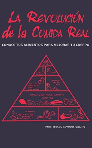 """Portada del libro de Marcos Vázquez """"La Revolución de la Comida Real: Conoce tus alimentos para mejorar tu cuerpo"""""""