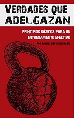 "Portada del libro de Marcos Vázquez: ""Verdades que Adelgazan: 10 Principios Básicos para un Entrenamiento Efectivo""."