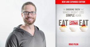 fotografía de Brad Pilon y portada del libro Eat Stop Eat