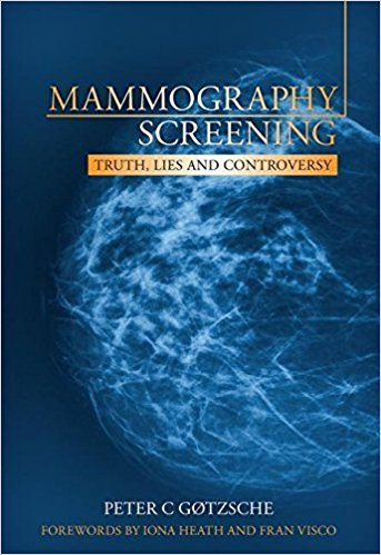 "Portada del libro del doctor Peter C Gotzsche ""Mammography Screening: Truth, Lies and Controversy"""