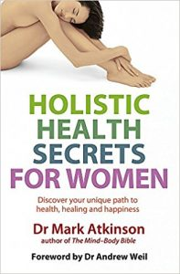 "Portada del libro ""Holistic Health Secrets For Women"" del Dr. Mark Atkinson"