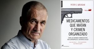 Foto Peter Gotzsche y libro Medicamentos que matan y crimen organizado