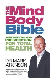 "Portada del libro del Dr. Mark Atkinson ""The Mind-Body Bible"""
